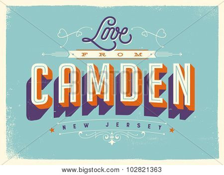 Vintage style Touristic Greeting Card with texture effects - Love from Camden, New Jersey - Vector EPS10.