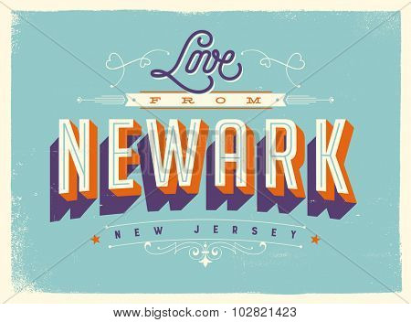 Vintage style Touristic Greeting Card with texture effects - Love from Newark, New Jersey - Vector EPS10.