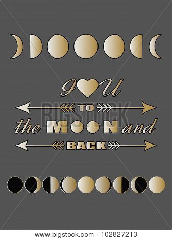 Love quote lettering Inspirational quote Valentines day card Love concept Moon phases poster