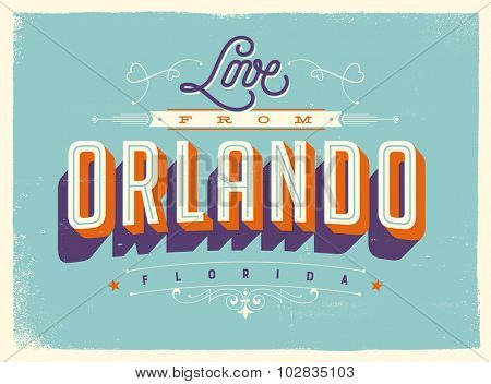 Vintage style Touristic Greeting Card with texture effects - Love from Orlando, Florida - Vector EPS10.