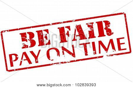 Be Fair Pay On Time