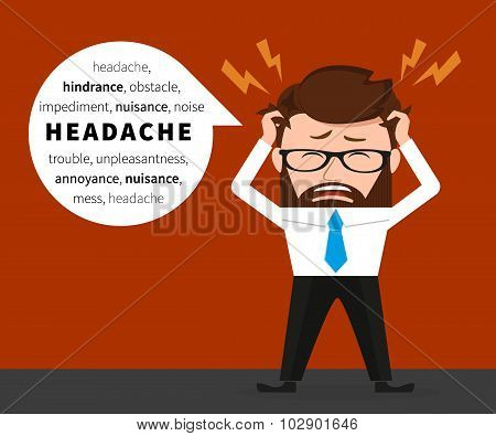 Lucky businessman has a headache due to hard work poster