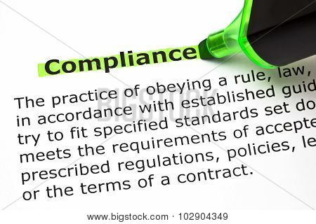 poster of Definition of the word Compliance highlighted with green felt tip pen.