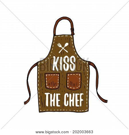 apron or kitchen utensils, cooking stuff for menu decoration. baking logo emblem or label, engraved hand drawn in old sketch or and vintage style. Kiss the chef