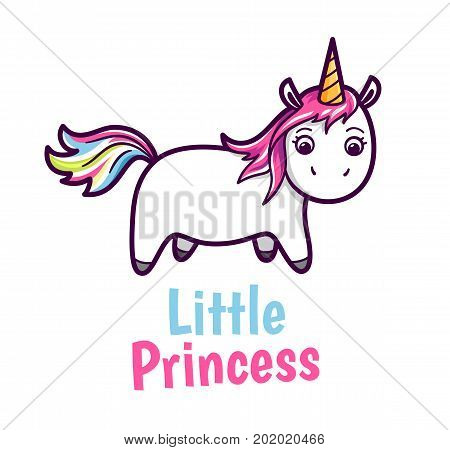 Cute unicorn with rainbow color hairs. Comic character and text Little Princess isolated on white background. Vector cartoon style illustration for kids t shirt design