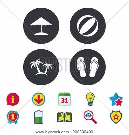 Beach holidays icons. Ball, umbrella and flip-flops sandals signs. Palm trees symbol. Calendar, Information and Download signs. Stars, Award and Book icons. Light bulb, Shield and Search. Vector
