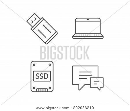 SSD disk, USB Flash drive and Notebook line icons. Chat speech bubble sign. Computer devices. Quality design elements. Editable stroke. Vector