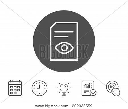 View Document line icon. Open Information File sign. Paper page with Eye concept symbol. Report, Clock and Calendar line signs. Light bulb and Click icons. Editable stroke. Vector