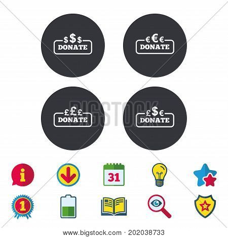 Donate money icons. Dollar, euro and pounds symbols. Multicurrency signs. Calendar, Information and Download signs. Stars, Award and Book icons. Light bulb, Shield and Search. Vector