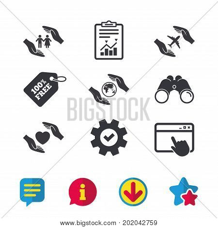 Hands insurance icons. Human life insurance symbols. Heart health sign. Travel flight symbol. Save world planet. Browser window, Report and Service signs. Binoculars, Information and Download icons