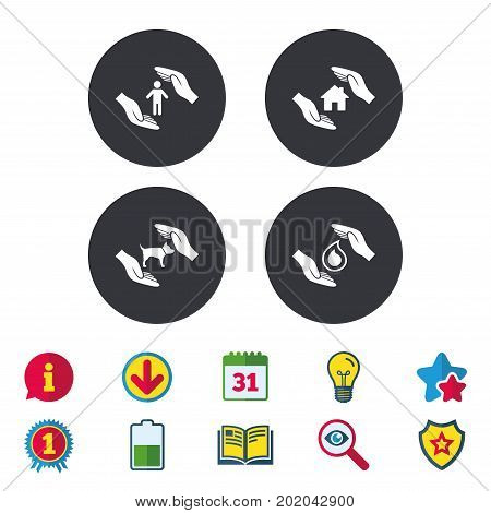 Hands insurance icons. Shelter for pets dogs symbol. Save water drop symbol. House property insurance sign. Calendar, Information and Download signs. Stars, Award and Book icons. Vector
