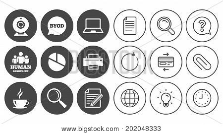 Office, documents and business icons. Pie chart, byod and printer signs. Report, magnifier and web camera symbols. Document, Globe and Clock line signs. Lamp, Magnifier and Paper clip icons. Vector