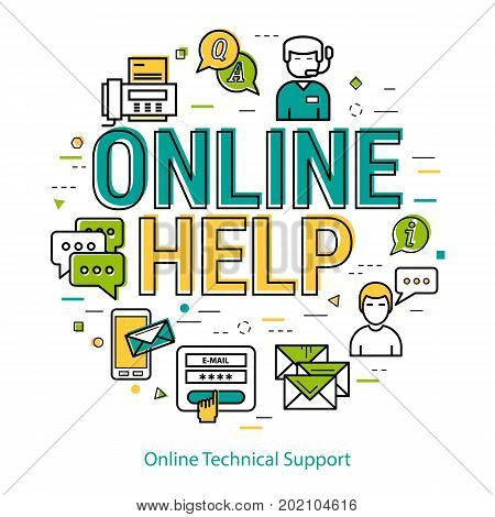 Vector round web banner of online technical support in linear style. Big letters ONLINE HELP as caption and pictographs of man and woman operator, online consultant, fax and mobile message