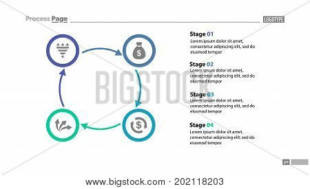 Four stages cycled process chart template with descriptions. Diagram, strategy, plan. Concept for presentation, templates, annual report. Can be used for topics like business, finance, banking