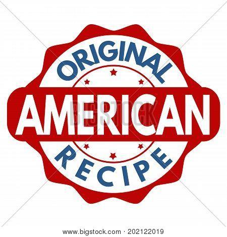Original American Recipe Sign Or Stamp
