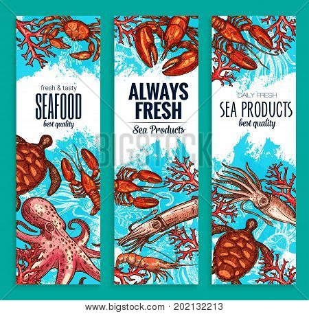 Seafood or fresh sea food products banners for fish restaurant. Vector set of fishing catch octopus or lobster crab and shrimp prawn, oyster mussel or turtle, octopus and squid