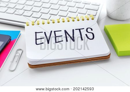 Events Word On Notebook