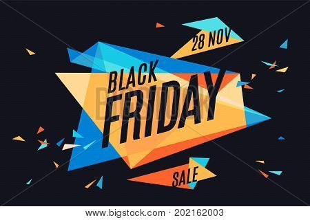 Colorful banner with text Black Friday, November 28, Sale. Design explosion elements for sale theme, shop, market. Poster for sale and discount. Geometric graphic design. Vector Illustration