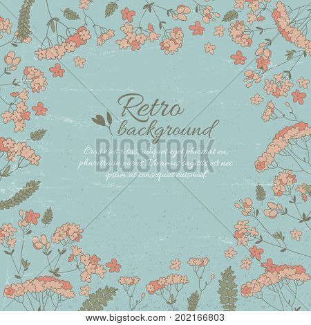 Retro flowery decorative template with text and flowers branches petals leaves vector illustration