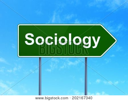 Learning concept: Sociology on green road highway sign, clear blue sky background, 3D rendering