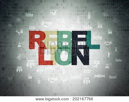 Political concept: Painted multicolor text Rebellion on Digital Data Paper background with  Hand Drawn Politics Icons