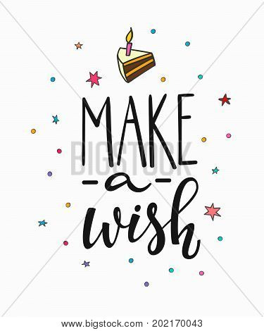 Congratulations Make Wish lettering sign quote typography. Calligraphy design for postcard poster graphics. Simple vector sign. Happy Birthday card colored element. Party decor cake confetti candle