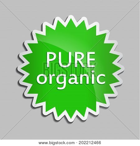 Green sticker Pure organic. Vector Natural product icon for packaging design, web-design, advertising booklets, Bio logo creation, natural product design. Organic natural cosmetic and food label.