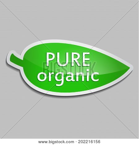 Green sticker Pure organic. Vector Natural product icon for packaging design web-design advertising booklets Bio logo creation natural product design. Organic natural cosmetic and food label.