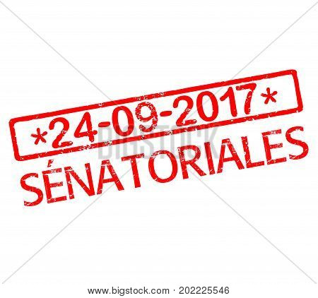 Rubber stamp with text French Senate election 2017 in France