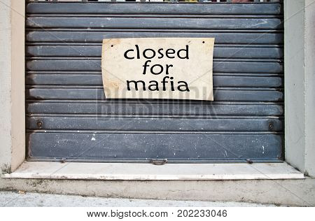 Company Closed Shop Closed Because Of The Mafia