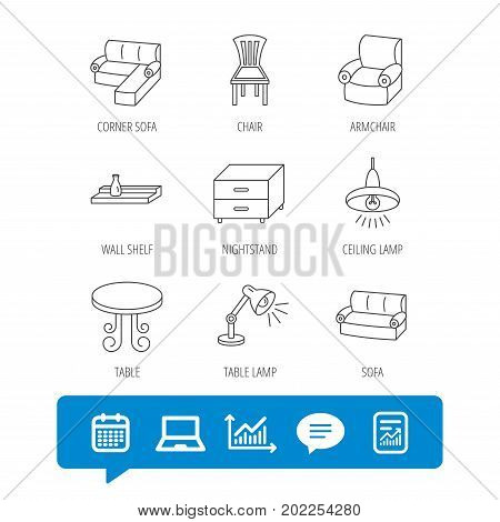 Corner sofa, table and armchair icons. Chair, ceiling lamp and nightstand linear signs. Wall shelf furniture flat line icons. Report file, Graph chart and Chat speech bubble signs. Vector