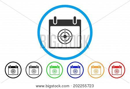 Bullseye Calendar Day vector rounded icon. Image style is a flat gray icon symbol inside a blue circle. Bonus color versions are gray, black, blue, green, red, orange.