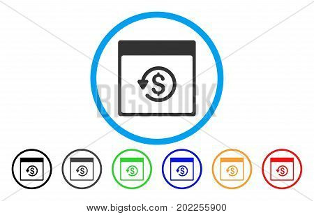 Chargeback Calendar Page vector rounded icon. Image style is a flat gray icon symbol inside a blue circle. Bonus color versions are grey, black, blue, green, red, orange.
