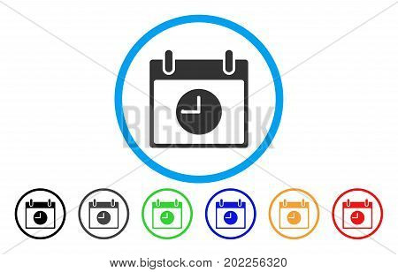 Clock Calendar Day vector rounded icon. Image style is a flat gray icon symbol inside a blue circle. Bonus color versions are grey, black, blue, green, red, orange.