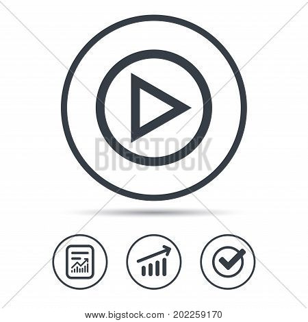 Play icon. Audio or Video player symbol. Report document, Graph chart and Check signs. Circle web buttons. Vector