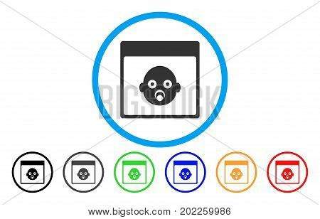 Newborn Head Calendar Page vector rounded icon. Image style is a flat gray icon symbol inside a blue circle. Bonus color versions are grey, black, blue, green, red, orange.
