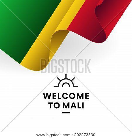 Welcome to Mali. Mali flag. Patriotic design. Vector illustration.