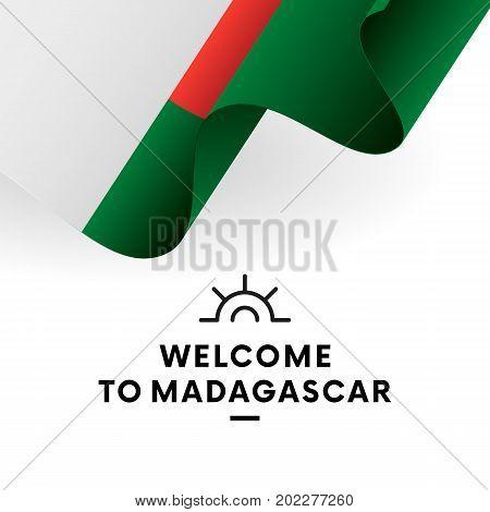 Welcome to Madagascar. Madagascar flag. Patriotic design. Vector illustration.
