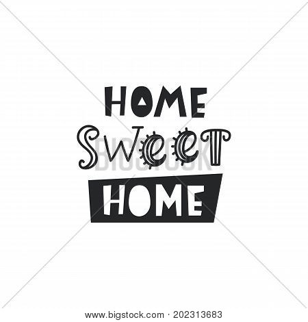 Home sweet home card. Typography poster design. Geometric abstract background. T shirt, planner sticker, poster template. Vector illustration