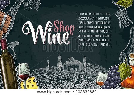 Horizontal wine label or poster. Wine Shop lettering. Bottle, barrel, glass, cheese, bunch of grapes, villa, vineyard. Vintage color and monochrome engraving vector illustration on dark background.