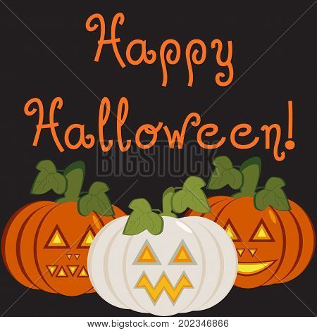 A congratulatory illustration with three carved pumpkin lights and inscriptionHappy Halloween on black background