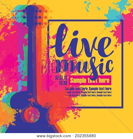 Vector poster with multicolor acoustic guitars bright abstract spots the inscription live music and place for text on yellow background