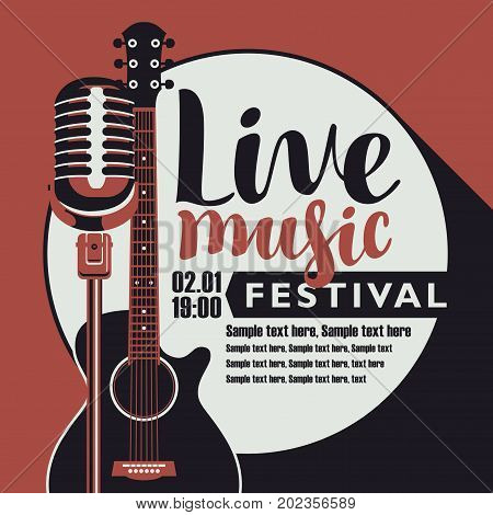 Vector poster for music festival with an acoustic guitar a microphone the inscription live music and place for text in retro style