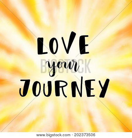 Love your journey inspirational message on orange background