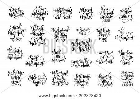 set of 25 black ink hand written lettering positive quote about mermaid, calligraphy vector illustration collection