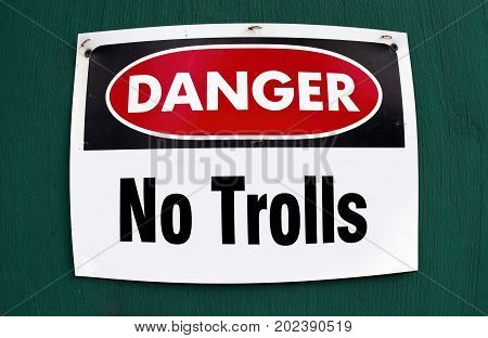Danger sign of the No Trolls sign.
