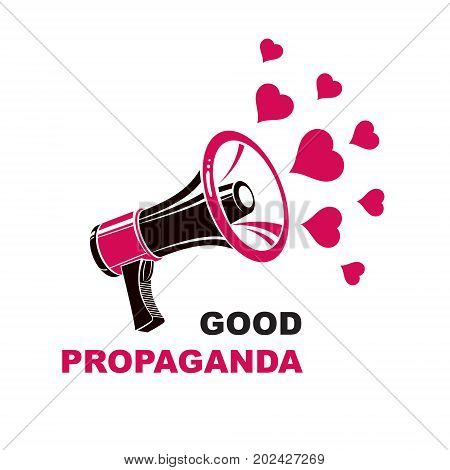 Vector flyer template created with loudspeaker equipment and good propaganda inscription and loving hearts. Propaganda as a powerful weapon of influence on social behavior LGBT concept.