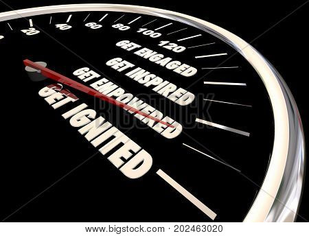 Get Ignited Engaged Inspired Speedometer 3d Illustration