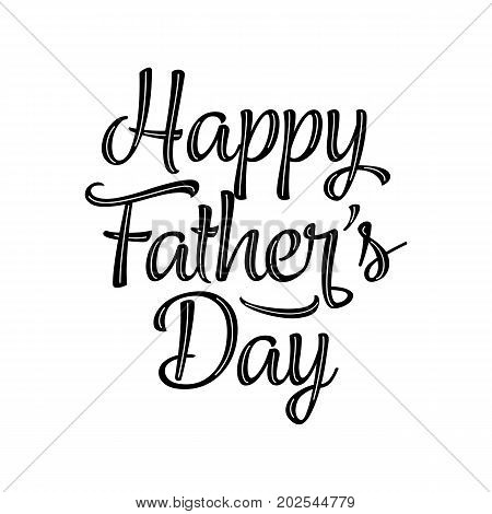 Happy Father's Day, banner. Beautiful greeting scratched calligraphy black text word. Hand drawn invitation print design. Handwritten modern brush lettering white background isolated vector