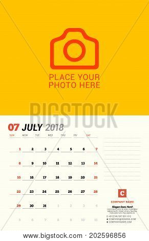 July 2018. Wall Calendar Planner Template. Vector Design Print Template With Place For Photo. Week S